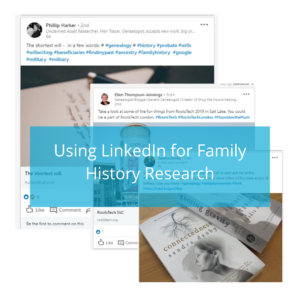 3 ideas for using LinkedIn to help you with your family history research